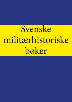 Svenske bøker om militærhistorie